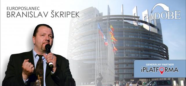 Zadobe – Branislav Škripek, europoslanec
