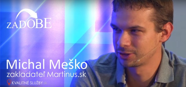 Tak mladý a tak úspešný – Michal Meško